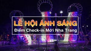 Lễ Hội Ánh Sáng Tại Nha Trang