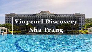 Vinpearl Discovery Nha Trang Villa Giá Rẻ