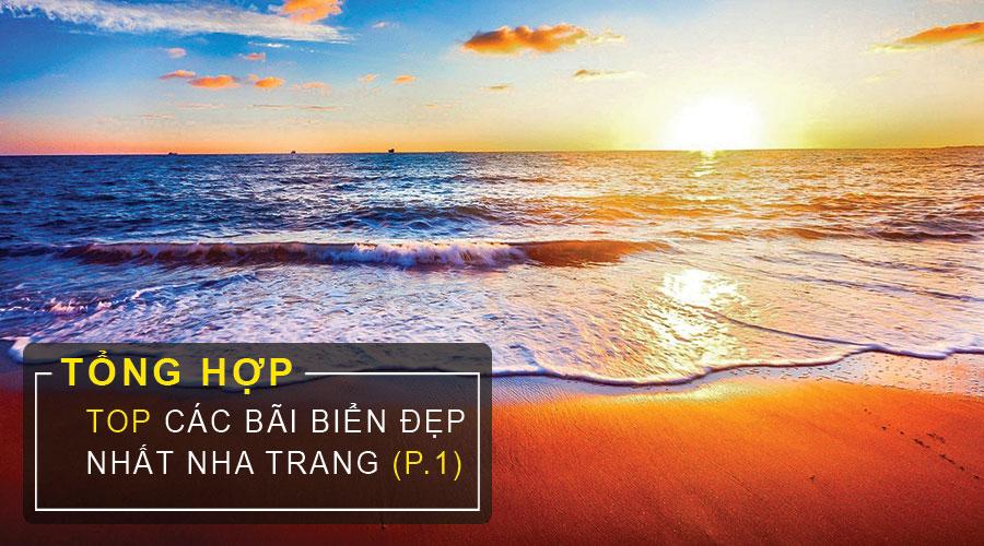 Những Bãi Biển Đẹp Nhất Ở Nha Trang