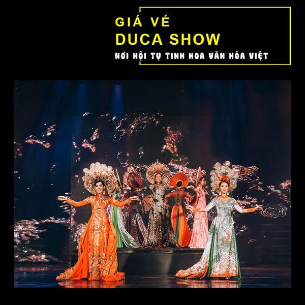 Vé Duca Show Nha Trang