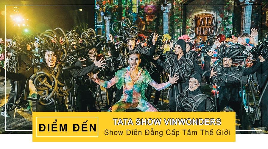 Tata Show Vinwonders Nha Trang
