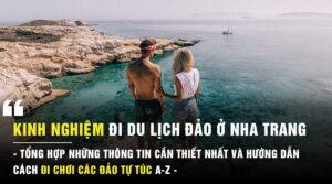 Kinh nghiệm du lịch đảo Nha Trang