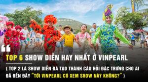 Những show diễn hay nhất ở Vinpearl Nha Trang