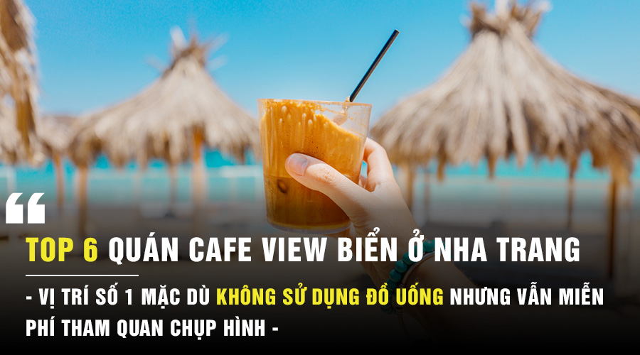 Quán cafe view biển ở Nha Trang
