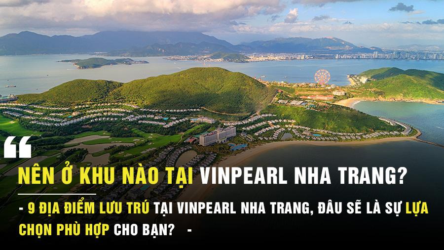 Nên ở khu nào ở Vinpearl Nha Trang