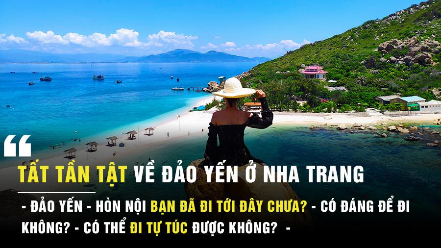 Tất Tần Tật Review đảo Yến ở Nha Trang