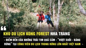 Khu du lịch Kong Forest Nha Trang