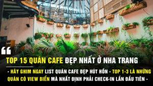 Top 15 quán cafe đẹp ở Nha Trang