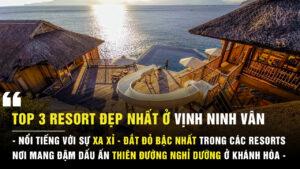Resort đẹp nhất ở vịnh Ninh Vân